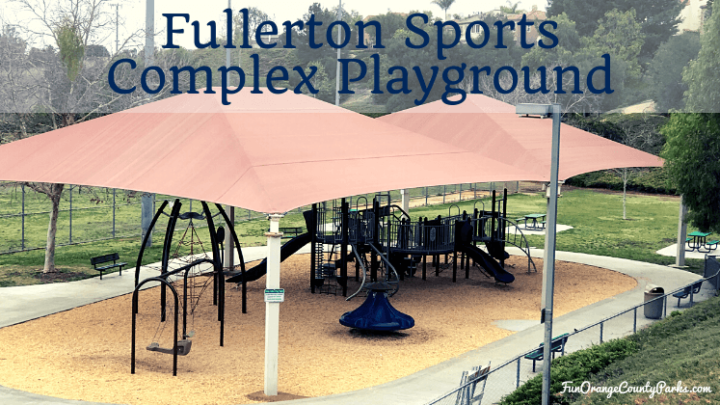 Fullerton Sports Complex Playground
