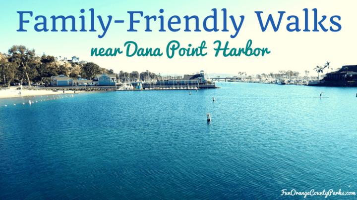 Family-Friendly Walks near Dana Point Harbor (with Route Maps)