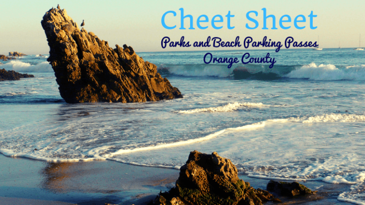 Cheat Sheet to Park and Beach Passes for OC Families