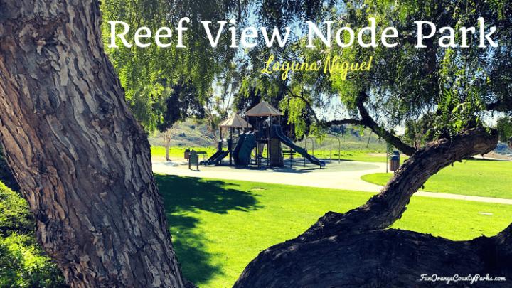 Reef View Node Park in Laguna Niguel