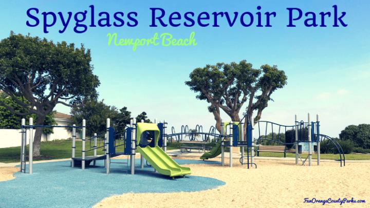 Spyglass Reservoir Park in Newport Beach