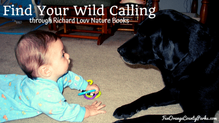Find Your Wild Calling through Richard Louv Nature Books