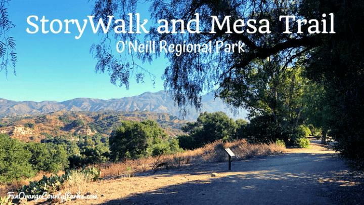 StoryWalk and Mesa Trail at O'Neill Regional Park
