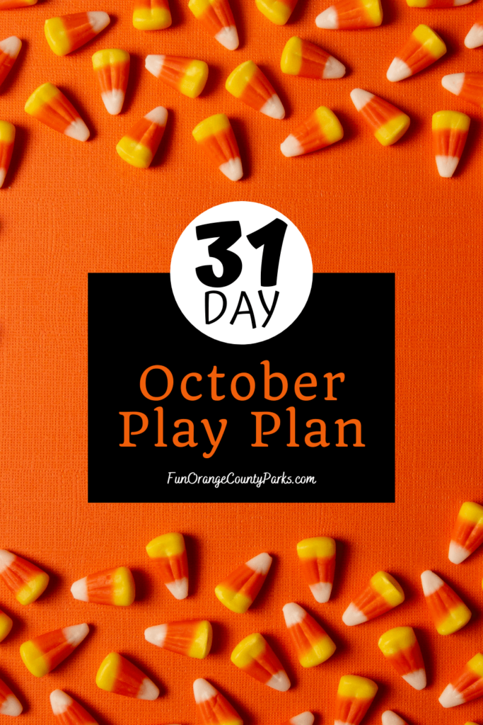 31 Day October Play Plan title in the middle of an orange background with candy corn