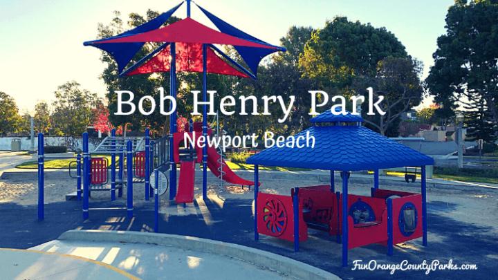 Bob Henry Park in Newport Beach