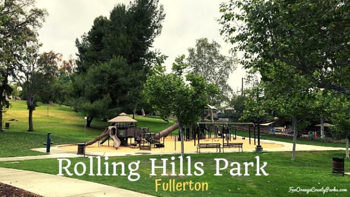 Rolling Hills Park in Fullerton